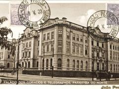 Palacio dos Correios e Telegraphos Parahyba do Norte