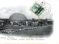Casablanca Le Ballon Dar El Beida et les aerostiers