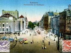 Kattowitz Friedrichstrasse mit Stadttheater