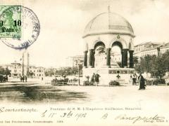 Constantinople Fontaine de S M L'Empereur Guillaume Stamboul