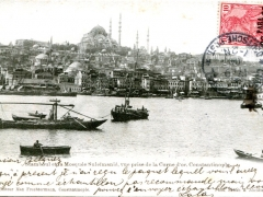 Constantinople Stamboul et la Mosquee Suleimanie vue prise de la Corne d'or