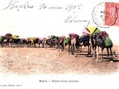 Biskra Depart d'une caravane