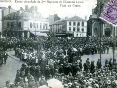 Charleroi Entree triomphale du 2me Regiment de Chasseurs a pied Place du Centre