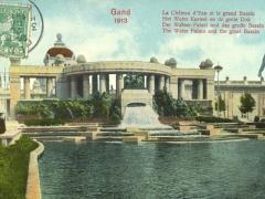 Gand 1913 Der Wasserpalast und das grosse Bassin