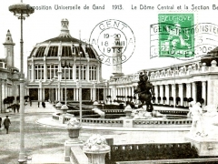 Gand Exposition Universelle 1913 Le Dome Central et la Section Belge