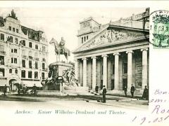 Aachen Kaiser Wilhelm Denkmal und Theater