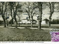 Schleissheim bei München Kgl Schloss und Gemälde Gallerie