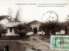 Douala La Direction des Travaux publices Chemins de fer