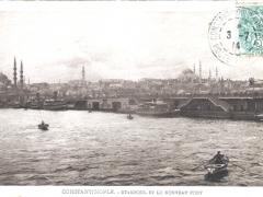 Constantinople Stamboul et le Nouveau Pont