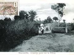 Brazzaville L'ancien pont sur la M'Foa