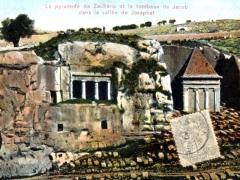 La pyramide de Zacharia et le tombeau de Jacob