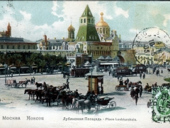 Moscou Place Loubianskaia