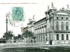 Barcelona Aduana y Monumento a Colon