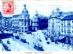 Madrid Calle de Alcala y Gran Via