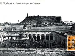 Alep Grand Mosquet et Citadelle