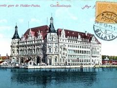 Constantinople Nouvelle gare de Haidar Pacha