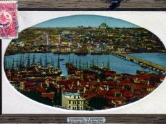 Constantinople Vue panoramique de la Corne d'Or et du Vieux Pont